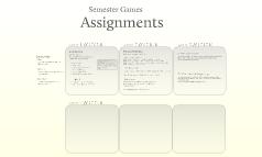 Semester Games Assignments