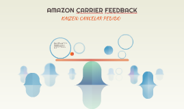 AMAZON CARRIER FEEDBACK