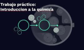 Trabajo práctico: Introduccion a la quimica