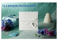 LA MEJOR INVITACIÓN