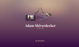 Adam Shiverdecker