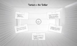 Varian v. the Dollar