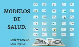 Copy of MODELOS DE SALUD.