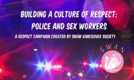 Building a Culture of Respect: Police & Sex Workers