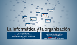 La informática y la organización