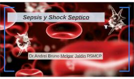 Copy of Sepsis y Shock Septico