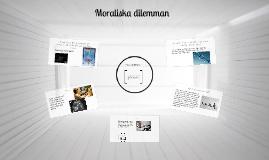 Copy of Moraliska dilemman