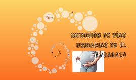 Infección de Vías Urinarias en el Embarazo