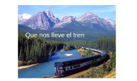 Que nos lleve el tren