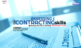 Assessing & Contracting Skills; Treatment Planning