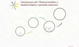 """Literaturni rad: """"Životna sredina u okolini Valjeva u period"""
