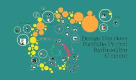 Design Decisions Portfolio Project