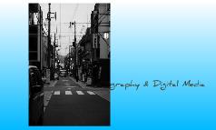 Photography & Digital Media
