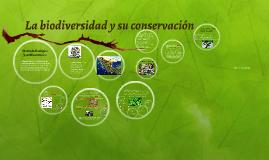 La biodiversidad y su conservación