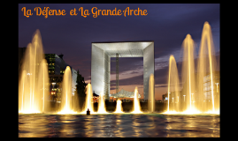 La Défense et La Grande Arche