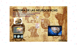 HISTORIA DE LAS NEUROCIENCIAS