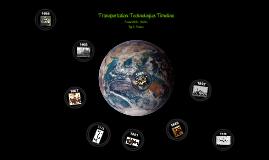 Copy of Transportation Technologies Timeline