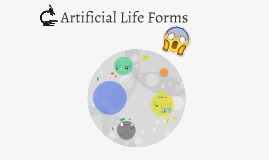 Artificial Life Forms