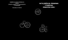 Acto Juridico Personas y Familias Registro Civil