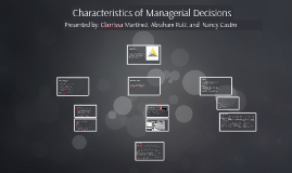 Copy of Copy of Characteristics of Managerial Decisions