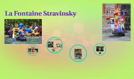 La Fontaine Stravinsky