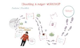 Choosing a Major: Workshop
