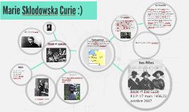 Marie Sklodowska Curie :)
