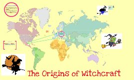 The Origins of Witchcraft