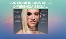 LOS SIGNIFICADOS DE LA DIFERENCIA SEXUAL
