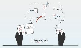Chapter 4 pt. 1