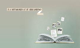 Copy of Copy of LA MEMORIA E IL RICORDO