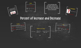 Percent of Increase and Decrease