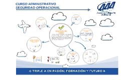 Copy of CURSO ADMINISTRATIVO SEGURIDAD OPERACIONAL