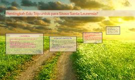 Pentingkah Edu Trip untuk para Siswa Santa Laurensia?