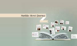 Copy of Matilda: Hero's Journey