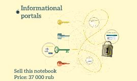 Informational portals