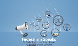 Federalism Speaks