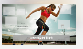 Atheletes & Oral Health