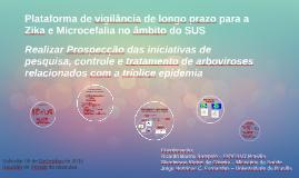 Plataforma de vigilância de longo prazo para a Zika