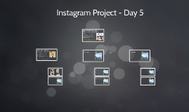 Instagram Project - Day 5 and 6
