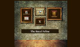 Royal Feline