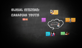 Canadian youth: Global citizens