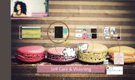 Self Care & Visioning