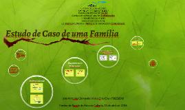 Estudo de Caso de uma Família