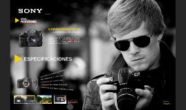 Presentación Producto Tecnológico - Cámara Fotográfica Profesional Sony.