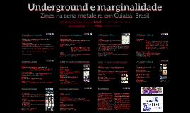 Underground e marginalidade: