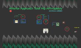 Anterior Approach Total Hip Arthroplasty