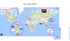 Copy of World Evangelism - True Jesus Church