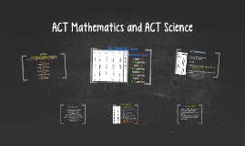 ACT Mathematics and ACT Science