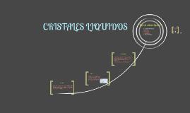 Copy of CRISTALES LIQUIDOS